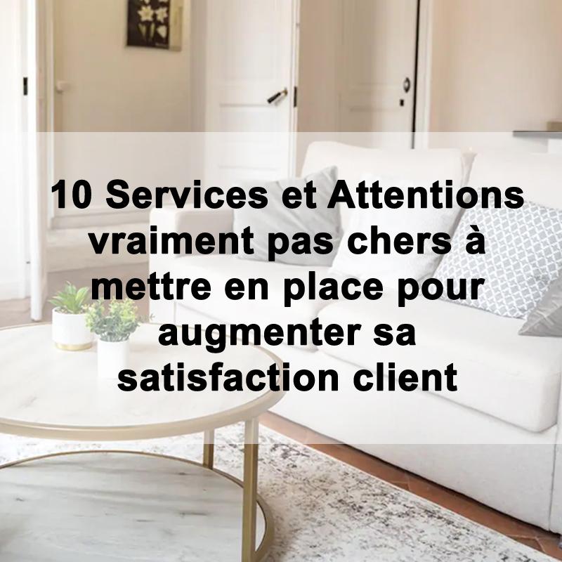 10 Services et attentions vraiment pas chers à mettre en place pour augmenter sa satisfaction client